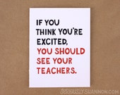"Funny Graduation Card, College Graduation, High School Grad, Graduation Cards, ""You should see your teachers"" A2 greeting card"