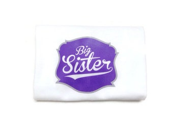Big Sister Shirt/Big Sister/Toddler Shirts/Sister Shirt/Sister Shirts/Pregnancy Announcements/Gift Ideas/Toddler Tees/