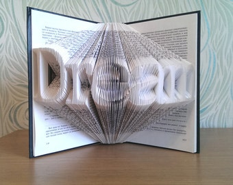 Dream - Best Selling Items - Free Shipping - Book Folding - Folded Book Art - Wedding Gift - Gift for her - Gift for him - Book Sculpture