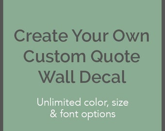 Custom Quote Wall Decal