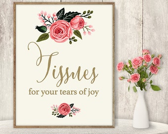 Tissues For Your Tears of Joy Sign / Floral Wedding Sign DIY / Watercolor Flower Poster Printable / Gold, Pink Rose ▷ Instant Download