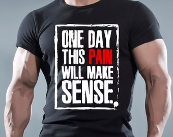 One Day This Pain Will Make Sense Black Men's Cotton T-shirt