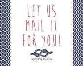 Funny Greeting Card, Funny Card, Funny Holiday Card, Let Us Mail it For You, Custom Card, Blank Greeting Card