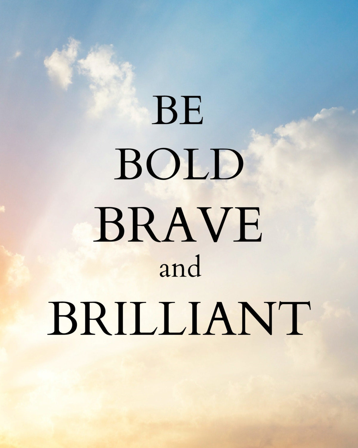 Brilliant Cute Quotes Download: Be Bold Brave And Brilliant Digital Download Art Quotes
