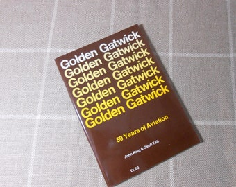 Golden Gatwick 50 Years of Aviation Book WORLDWIDE SHIPPING
