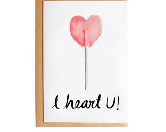 I Heart You - A6 Blank Card - Watercolour