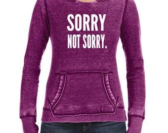 Sorry, Not Sorry. J America Ladies' Zen Pullover Fleece Sweatshirt Hoodie