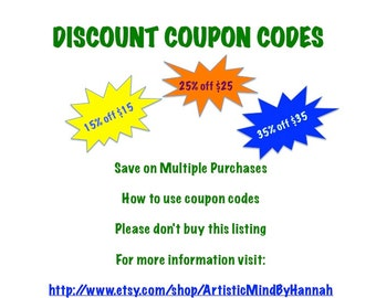 DISCOUNT COUPON CODES - Save on Multiple Purchases - How to use coupon codes - Please don't buy this listing