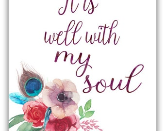 It Is Well With My Soul Print, Scripture Print, Christian Art, Instant Download, Watercolor Quote Art