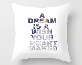 a dream is a wish your heart makes, cinderella disney. throw pillow with insert
