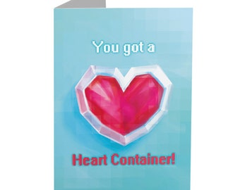 Zelda 'You got a Heart Container!' - Greeting Card