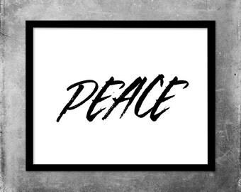 Printable Quote / Peace / Modern Wall Art / Printable Typography Art / Digital Art / Inspirational Wall Art / Black and White Printable