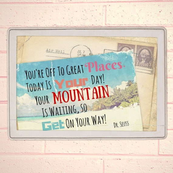 Dr Seuss Mountain Quote: Dr. Seuss Travel Quote You're Off To Great By