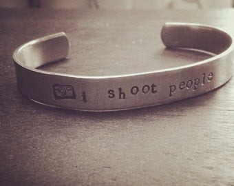 I Shoot People with Camera Metal Stamped Bracelet Cuff