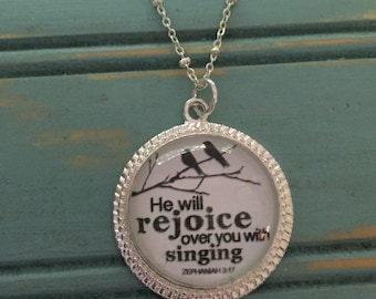He Will Rejoice Over you with Singing Zephaniah 3:17
