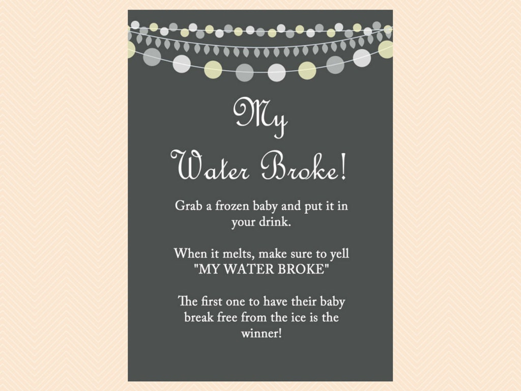 my water broke baby shower game sign neutral boy girl