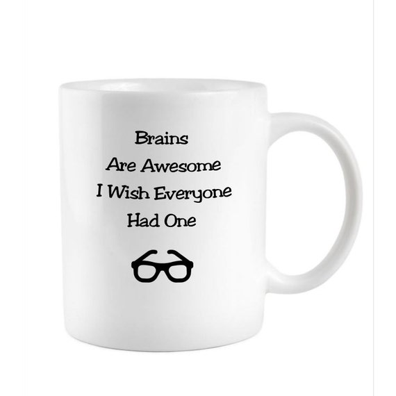 Brainy Geek Funny Coffee Mug Style 1010 By Mugwisdom On Etsy