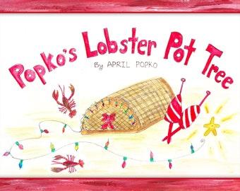 Popko's Lobster Pot Tree book by April Popko, Provincetown, illustrated story, traps, ocean fairy tale, fishing