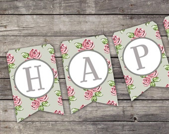 Printable HAPPY BIRTHDAY BANNER vintage floral Printable birthday party bunting banner