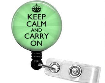CHOOSE YOUR COLOR Keep Calm and Carry On Retractable Badge Reel.....15 Colors Available