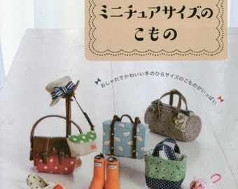 Cute Miniature Fabric Items - Japanese Craft Book