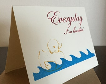 Everyday I'm Hustlin' - 6-Pack Gocco Screen-Printed Greeting Card