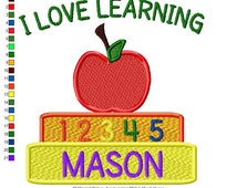 Back to School Applique design... I LOVE LEARNING  Add a name for 75 cents