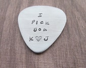 I Pick You Hand Stamped Personalized Guitar Pick  Custom Stamped Anniversary Gift for Him