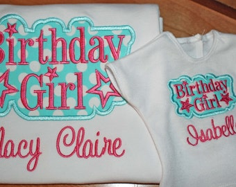 Birthday Girl --- Matching Doll Shirts --- monogrammed