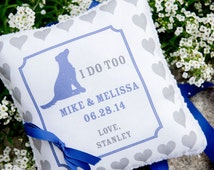 Custom Ring Pillow for Your Dog to Wear - Your Dog - Dog Ring Bearer  - I Do Too - Hearts - Personalized with Your Names and Wedding Date