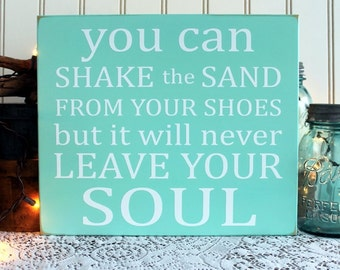 Beach Sign You Can Shake the Sand from Your Shoes Wooden Sign Cottage Wall Decor Summer Coastal Living Sayings Handcrafted