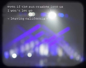 Maroon Music - Leaving California (Maroon 5 lyrics Adam Levine concert purple lilac violet white black blurry lights photography love quote)