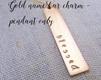 Gold Bar Pendant, Gold Bar Charm, Custom Gold Bar, Personalized Gold Charm, Gold Name Bar, Gold Name Charm, Custom Name Charm, 14K GF Sophia