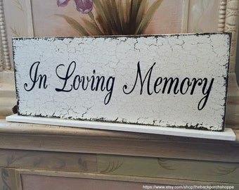IN LOVING MEMORY - Self Standing Sign - Memorial Signs - Wedding Signs 4 3/4 x 12