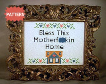 PDF/JPEG Bless This Motherf-cking Home (Pattern)