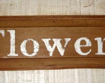 Newly Painted Shabby Sign on Antique Drawer Panel - Flowers