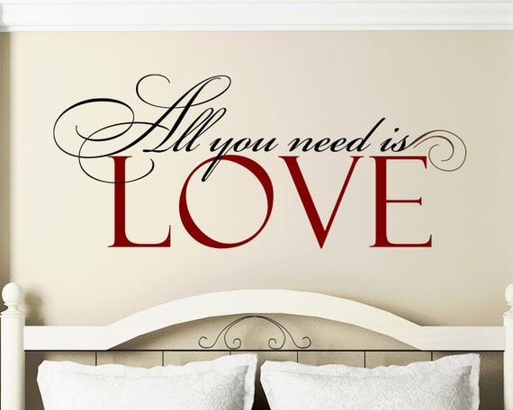 """Bedroom Wall Decal SM """" All you Need is Love """" Elegant Script Vinyl Lettering Wall Quote Sticker"""