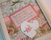 ON HOLD ~Quote Art ~ Kiss me Goodnight - Sweet Dreams- 8x10 decorated- paper, lace, quilt heart, ribbon - Pink, white & soft green- UPCYCLED