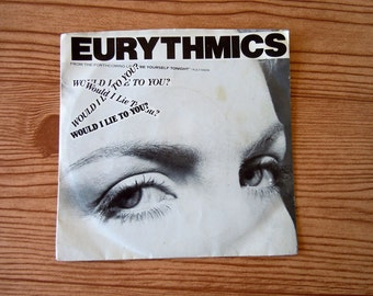 Vintage 1985 Vinyl LP Record 45 Record Eurythmics Here Comes That Sinking Feeling / Would I Lie to You RCA Records