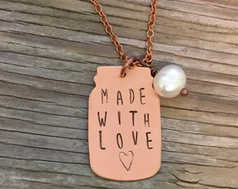 Handmade Mason Jar Jewelry- Hand stamped mason jar pendant necklace in copper Made with love ready to ship jewelry gift for her