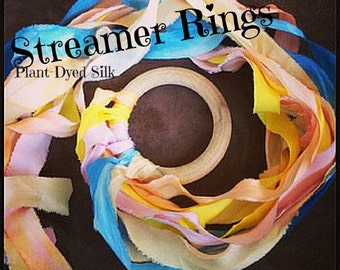 Silk Streamer Ring - Plant Dyed for Waldorf Play or Weddings