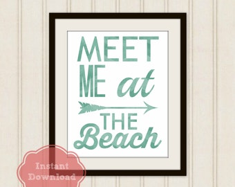 BEACH PRINTABLE ART, Meet Me At The Beach Digital Print, Beach Side Wall Art, Beach Cottage Printable, Instant Download, Seaside Cottage Art