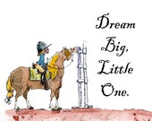 "Dream Big, Little One Horse Art Print Dana's Doodles two sizes:  8"" x 10"" or 11"" x 14"""
