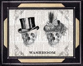 BATHROOM SIGN Skulls art print on vintage dictionary book page goth victorian steampunk skeleton gentleman lady man woman washroom 8x10,5x7