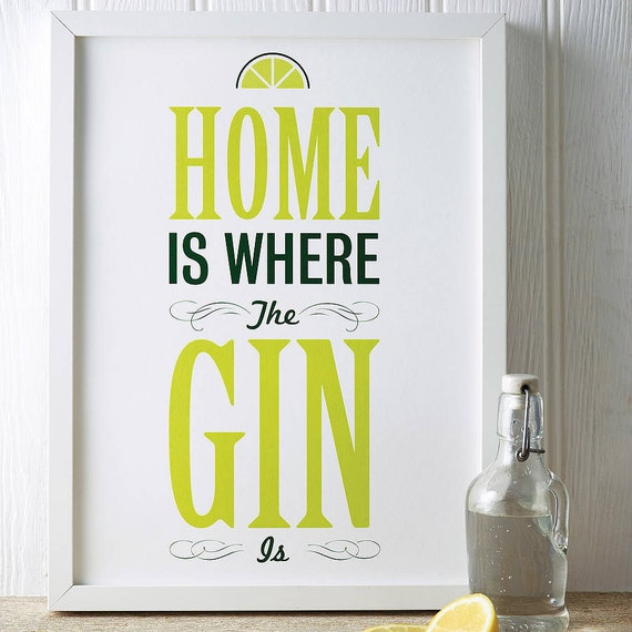 A3 'Home is Where the Gin is' Print