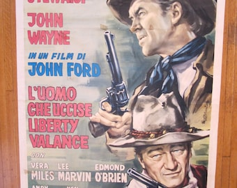 Original Italian poster, The Man Who Shot Liberty Valance, 1962, John Wayne and James Stewart directed by John Ford