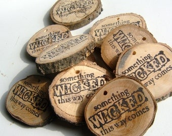 100 Wicked  Luggage Tag Unfinished Wood Tree Branch Slice Party Favor Or Mason Jar Label 2+ inch