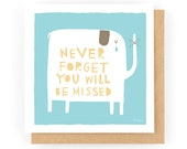Never Forget You Will Be Missed - Greeting Card (1-66C)