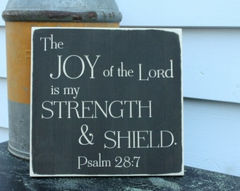 The Joy of the Lord is my Strength and Shield Wooden Sign Bible Verse - 12x12 Carved Engraved Distressed Bible Verse Sign