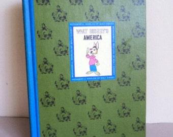 Vintage 1960's Childrens Book / Walt Disney's America Book / The Wonderful World of Walt Disney